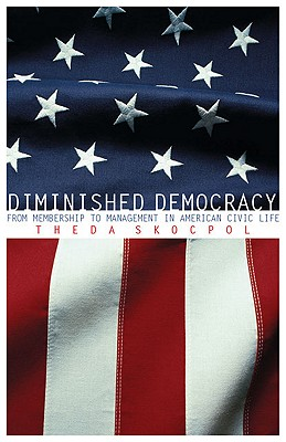 Diminished Democracy By Skocpol, Theda