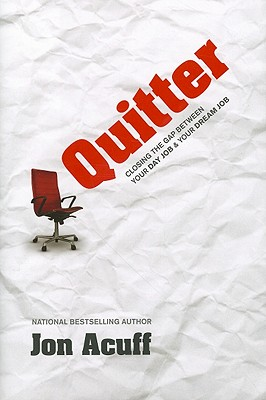 Quitter By Acuff, Jon